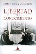 libertad por el conocimiento-lama zopa rimpoche-9788494532726