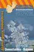 PLANO-GUIA INDUSTRIAL: DONOSTIALDEA/BIDASOA (2003/2005) - 9788495807526 - VV.AA.