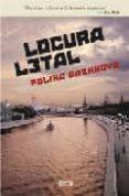 LOCURA LETAL - 9788496626126 - POLINA DASHKOVA