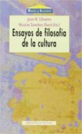 ENSAYOS DE FILOSOFIA DE LA CULTURA - 9788497420426 - NICOLAS SANCHEZ DURA