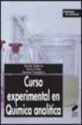 CURSO EXPERIMENTAL EN QUIMICA ANALITICA - 9788497560726 - JACINTO GUITERAS