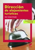 DIRECCION DE ALOJAMIENTOS TURISTICOS - 9788497567626 - JOSE ANTONIO DORADO