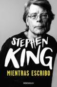 MIENTRAS ESCRIBO - 9788497597326 - STEPHEN KING