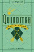 QUIDDITCH A TRAVES DE LOS TIEMPOS - 9788498387926 - J.K. ROWLING