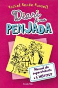 diari d´una penjada 1. manual de supervivència a l´institut (ebook)-rachel renee rusell-9788499327426