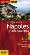 un corto viaje a nápoles y la costa amalfitana 2017 (guiarama compact) 2ª ed.-begoña pego del rio-9788499359526
