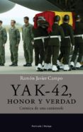 yak-42, honor y verdad. (ebook)-ramon javier campo-9788499420226
