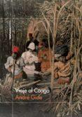 viaje al congo (ebook)-andre gide-9788499427126