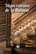 VIEJOS RETRATOS DE LA HABANA - 9789895192526 - IVAN DARIAS ALFONSO