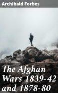 Audio gratis para libros en línea sin descarga THE AFGHAN WARS 1839-42 AND 1878-80 CHM