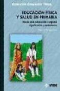 educación física y salud en primaria (ebook)-luis e. rodriguez-san pedro-0000001580030