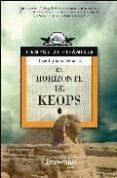 EL HORIZONTE DE KEOPS - 9788497633635 - JOSE IGNACIO VELASCO