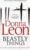 BEASTLY THINGS  - 9780099564836 - DONNA LEON