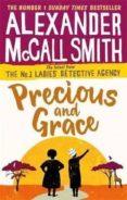 PRECIOUS AND GRACE - 9780349142036 - ALEXANDER MCCALL SMITH