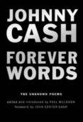 FOREVER WORDS - 9780399575136 - JOHNNY CASH