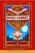 THE INVENTION OF HUGO CABRET - 9780545003636 - BRIAN SELZNICK