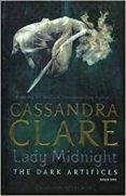 LADY MIDNIGHT (THE DARK ARTIFICES 1) - 9781471116636 - CASSANDRA CLARE