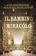 Descargar libro pdf djvu IL BAMBINO MIRACOLO