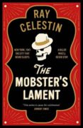 the mobster s lament-ray celestin-9781509838936