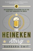 the heineken story (ebook)-barbara smit-9781782831136