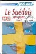 LE SUEDOIS SANS PEINE TOME 2 (LIBRO + 4 CD AUDIO) - 9782700520736 - VV.AA.