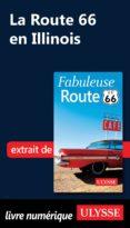LA ROUTE 66 EN ILLINOIS (EBOOK) - 9782765825036 - ULYSSE COLLECTIF