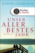 unser allerbestes jahr (ebook)-david gilmour-9783104008936