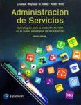 administración de servicios 3ª edicion-christopher lovelock-javier reynoso-9786073242936