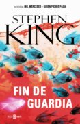 FIN DE GUARDIA (TRILOGIA BILL HODGES 3) - 9788401018336 - STEPHEN KING