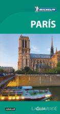 PARIS 2017 (LA GUIA VERDE) - 9788403515536 - VV.AA.