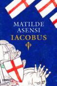 IACOBUS - 9788408093336 - MATILDE ASENSI