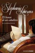 EL HONOR DE UN CABALLERO (EL CLUB BASTION 2) - 9788408112136 - STEPHANIE LAURENS