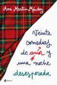 VEINTE COMEDIAS DE AMOR Y UNA NOCHE DESESPERADA - 9788408192336 - ANA ISABEL MARTIN MENDEZ