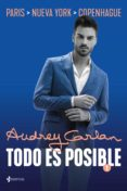 TODO ES POSIBLE 1 (EBOOK) - 9788408207436 - AUDREY CARLAN