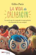 LA VIDA DE CALABACIN - 9788415140436 - GILLES PARIS