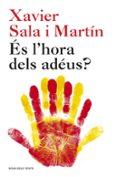 ÉS L HORA DELS ADÉUS? - 9788415961536 - XAVIER SALA I MARTIN