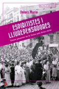 ESPIRITISTES I LLIUREPENSADORES - 9788417214036 - DOLORS MARIN