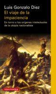 EL VIAJE DE LA IMPACIENCIA (EBOOK) - 9788417355036 - LUIS GONZALO DIEZ