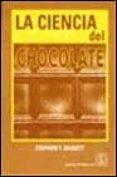 la ciencia del chocolate-stephen t. beckett-9788420009636