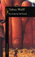 EN EL EJERCITO DEL FARAON - 9788420428536 - TOBIAS WOLFF