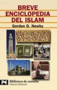 BREVE ENCICLOPEDIA DEL ISLAM - 9788420658636 - GORDON D. NEWBY