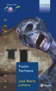 PUEBLO FANTASMA - 9788421637036 - JOSE MARIA LATORRE