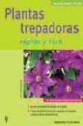 PLANTAS TREPADORAS (RAPIDO Y FACIL) - 9788425516436 - IRIS JACHERTZ