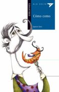 COMO COMO - 9788426381736 - IGNACIO SANZ