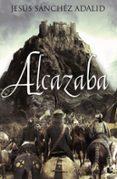 ALCAZABA - 9788427039636 - JESUS SANCHEZ ADALID
