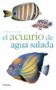 EL ACUARIO DE AGUA SALADA - 9788430551736 - VV.AA.
