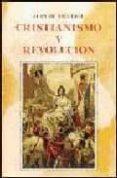 CRISTIANISMO Y REVOLUCION - 9788432127236 - JUAN DE VIGUERIE