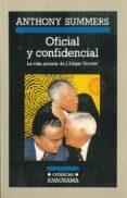 OFICIAL Y CONFIDENCIAL: LA VIDA SECRETA DE J. EDGAR HOOVER - 9788433925336 - ANTHONY SUMMERS
