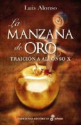 LA MANZANA DE ORO - 9788435063036 - LUIS ALONSO
