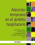 ATENCION TEMPRANA EN EL AMBITO HOSPITALARIO - 9788436831436 - VV.AA.